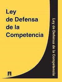 Espana -Ley de Defensa de la Competencia
