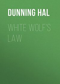 Hal Dunning -White Wolf's Law
