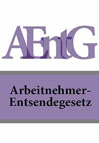Deutschland -Arbeitnehmer-Entsendegesetz – AEntG