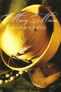 Eleanor Porter -Mary Marie
