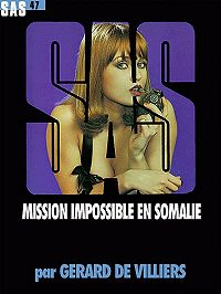 Жерар Вилье -Невыполнимая миссия в Сомали