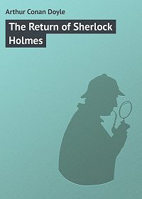 Arthur Conan Doyle -The Return of Sherlock Holmes