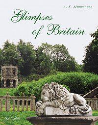 Алексей Минченков -Glimpses of Britain. Учебное пособие