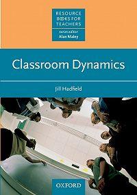 Jill Hadfield -Classroom Dynamics