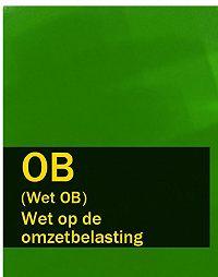 Nederland -Wet op de omzetbelasting – OB (Wet OB, Wet OB 1968)