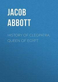 Jacob Abbott -History of Cleopatra, Queen of Egypt