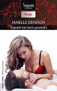 Janelle Denison -Šiąnakt kai kam pasiseks