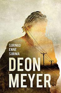 Deon Meyer -Surnud enne surma