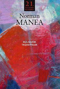 Norman Manea -Huligaani tagasitulek