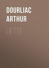 Arthur Dourliac -Liette