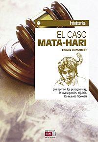 Lionel Dumarcet -El caso Mata-Hari