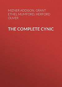 Oliver Herford -The Complete Cynic