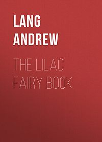 Andrew Lang -The Lilac Fairy Book
