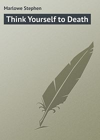 Stephen Marlowe -Think Yourself to Death