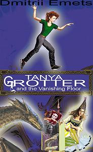 Дмитрий Емец - Tanya Grotter And The Vanishing Floor