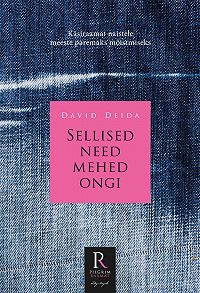 David Deida -Sellised need mehed ongi