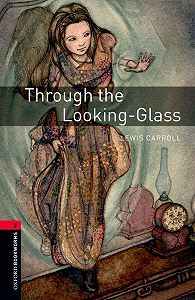 Lewis Carroll -Through the Looking-Glass