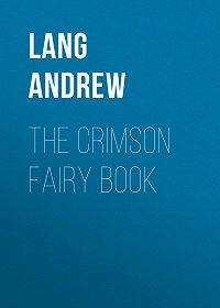 Andrew Lang -The Crimson Fairy Book