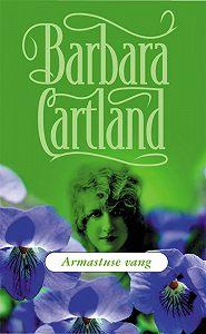 Barbara Cartland -Armastuse vang
