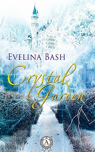 Evelina Bash - Crystal Garden