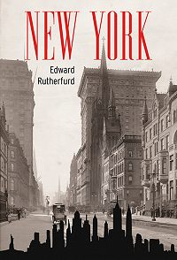 Edward Rutherfurd -New York