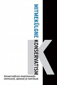 Mart Laar -Mitmekülgne konservatism