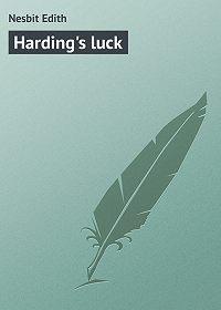 Edith Nesbit -Harding's luck