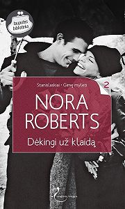 Nora Roberts -Dėkingi už klaidą