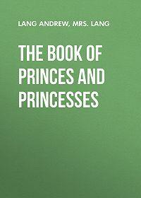 Lang -The Book of Princes and Princesses