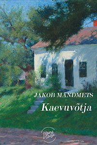 Jakob Mändmets -Kaevuvõtja