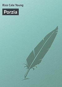 Cale Rice -Porzia