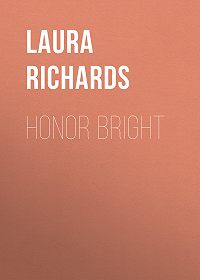 Laura Richards -Honor Bright