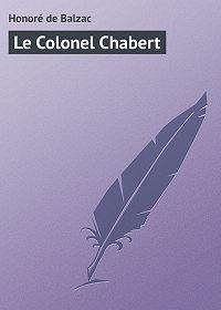 Honoré de - Le Colonel Chabert