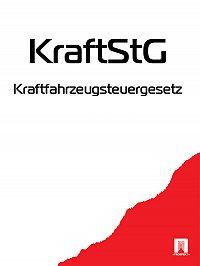 Deutschland -Kraftfahrzeugsteuergesetz – KraftStG