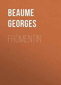 Georges Beaume -Fromentin