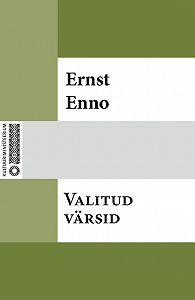 Ernst Enno -Valitud värsid
