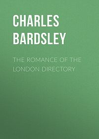 Charles Bardsley -The Romance of the London Directory