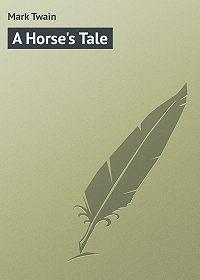 Mark Twain - A Horse's Tale