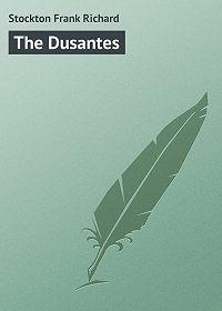 Frank Stockton -The Dusantes