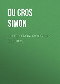 Simon Du Cros -Letter from Monsieur de Cros