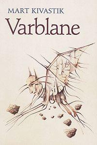 Mart Kivastik -Varblane