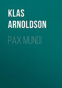 Klas Arnoldson -Pax mundi