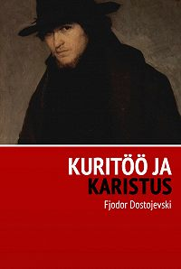 Fjodor Dostojevski -Kuritöö ja karistus