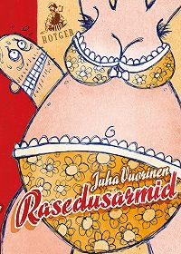 Juha Vuorinen -Rasedusarmid