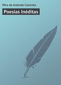 Pêro Caminha - Poesias Inéditas