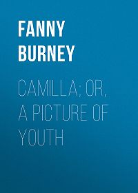 Fanny Burney -Camilla; or, A Picture of Youth