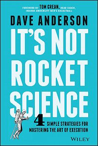 Dave Anderson -It's Not Rocket Science