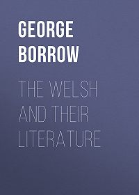 George Borrow -The Welsh and Their Literature