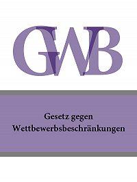Deutschland -Gesetz gegen Wettbewerbsbeschränkungen – GWB