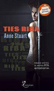 Anne Stuart -Ties riba
